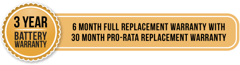 3 year battery warranty - 6 month full replacement warranty with 30 month pro-rata replacement warranty