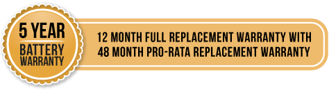 5 year battery warranty - 1 year full replacement warranty with 48 month pro-rata replacement warranty